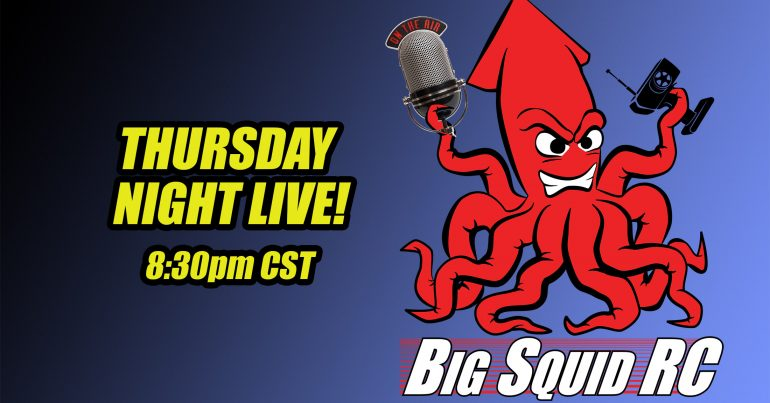 Big Squid RC LIVE – Tonight – 8:30pm CST – May 6th, 2021